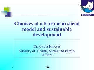 Chances of a European social model  and  sustainable development