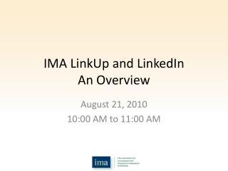 IMA LinkUp and LinkedIn An Overview