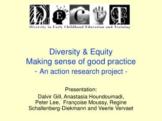 Diversity & Equity Making sense of good practice -  An action research project -