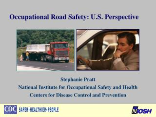 Occupational Road Safety: U.S. Perspective