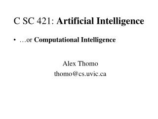 C SC 421:  Artificial Intelligence