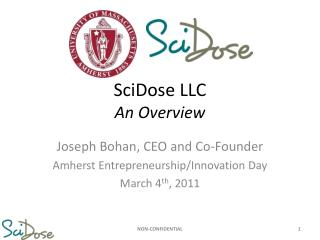 SciDose LLC An Overview