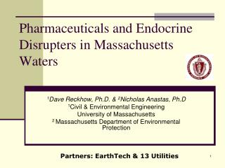 Pharmaceuticals and Endocrine Disrupters in Massachusetts Waters