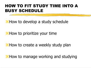 HOW TO FIT STUDY TIME INTO A BUSY SCHEDULE
