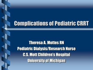 Complications of Pediatric CRRT