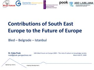 Contributions of South East Europe to the Future of Europe