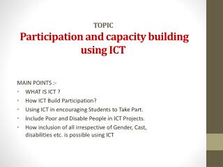 TOPIC Participation and capacity building using ICT
