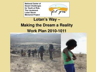 Lotan's Way – Making the Dream a Reality Work Plan 2010-1011