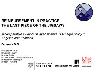 REIMBURSEMENT IN PRACTICE THE LAST PIECE OF THE JIGSAW?