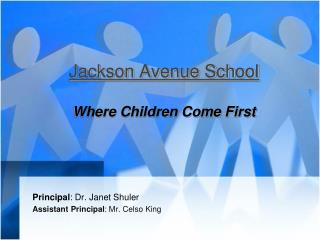 Jackson Avenue School Where Children Come First
