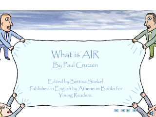 What is AIR By Paul Crutzen Edited by Bettina Stiekel