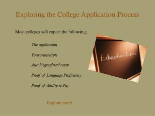 Exploring the  College Application Process