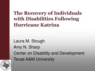 The Recovery of Individuals with Disabilities Following Hurricane Katrina