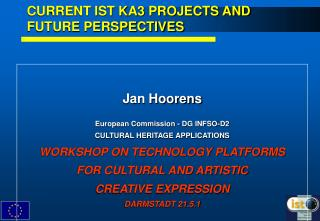 CURRENT IST KA3 PROJECTS AND FUTURE PERSPECTIVES