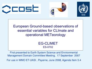 European Ground-based observations of essential variables for CLImate and operational METeorology