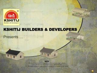 KSHITIJ BUILDERS & DEVELOPERS