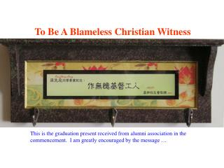 To Be A Blameless Christian Witness