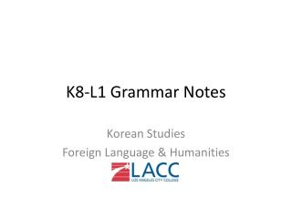 K8-L1  Grammar Notes