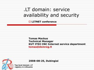 .LT dom ain :  service availability and security
