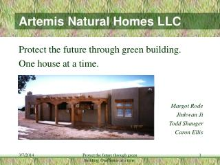 Artemis Natural Homes LLC
