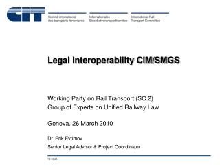 Legal interoperability CIM/SMGS