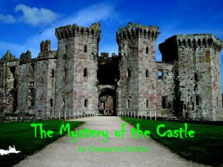 The Mystery of the Castle  by Cheyenne Dando