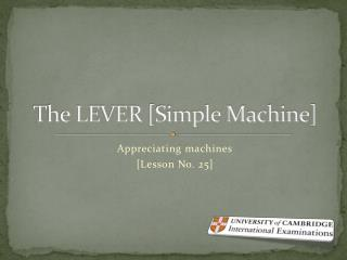 The LEVER [Simple Machine]