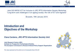 Joint DG INFSO ICT for Inclusion & JRC IPTS Information Society Workshop