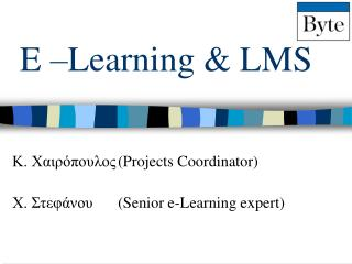 E –Learning & LMS