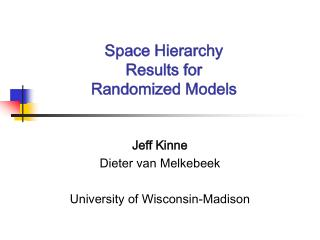 Space Hierarchy Results for Randomized Models