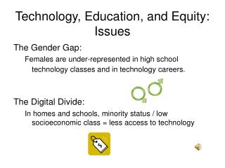 Technology, Education, and Equity: Issues