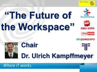 """The Future of the Workspace"""