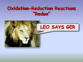 "Oxidation-Reduction  Reactions "" Redox """