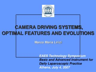 CAMERA DRIVING SYSTEMS,  OPTIMAL FEATURES AND EVOLUTIONS