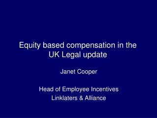 Equity based compensation in the  UK Legal update