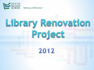 Library Renovation Project