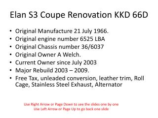 Elan S3 Coupe Renovation KKD 66D