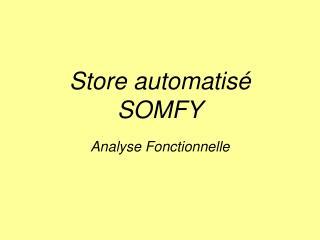 Store automatisé SOMFY