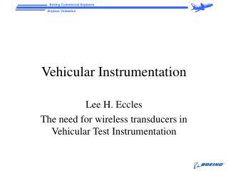 Vehicular Instrumentation