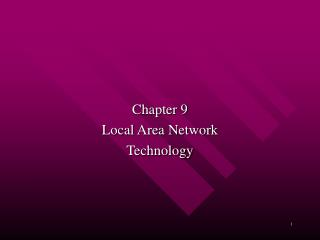 Chapter 9 Local Area Network Technology