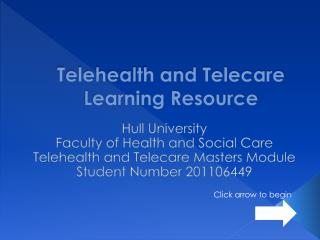 Telehealth and Telecare  Learning Resource