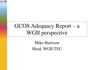 GCOS Adequacy Report – a WGII perspective