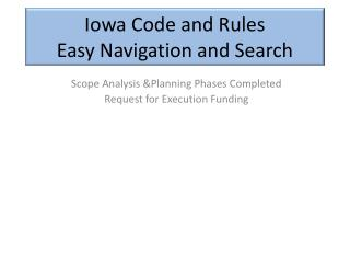 Iowa Code and Rules Easy Navigation and Search