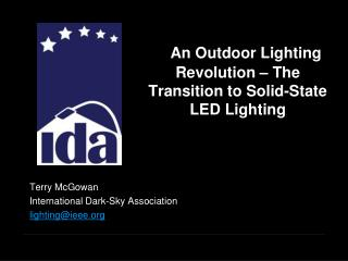 An Outdoor Lighting Revolution – The Transition to Solid-State LED Lighting