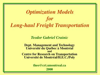 Optimization Models for Long-haul Freight Transportation
