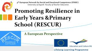 Promoting Resilience in  Early Years  & Primary School (RESCUR)