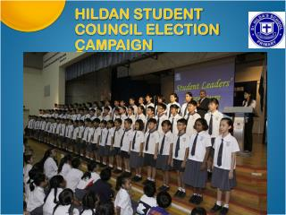 HILDAN STUDENT COUNCIL ELECTION CAMPAIGN