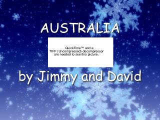 AUSTRALIA by Jimmy and David