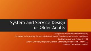 System and Service Design for Older Adults