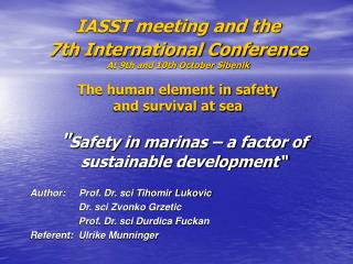 """ Safety in marinas – a factor of sustainable development"""